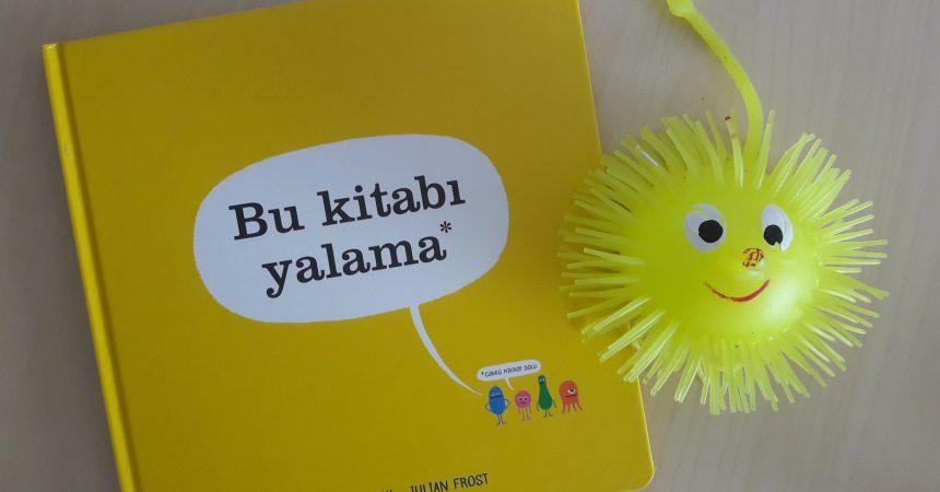 Bu Kitabı Yalama / Idan Ben-Barak / Julian Frost